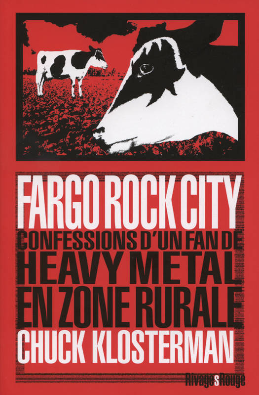 Fargo rock city chuck Klosterman