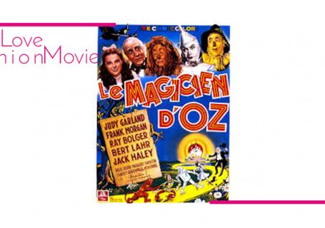#WeLoveFashionMovie – Janvier : Le magicien d'Oz